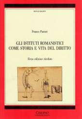 gli-istituti-romanistici-come-storia-e-vita-del-diritto_pastori