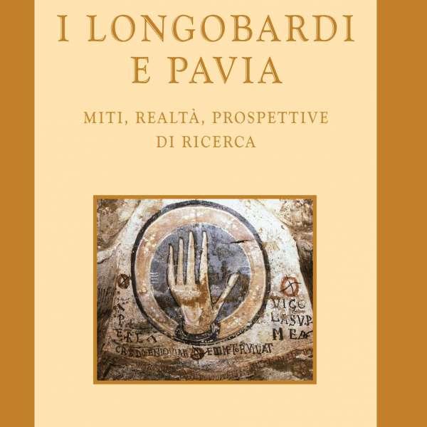 Presentazione: I Longobardi e Pavia