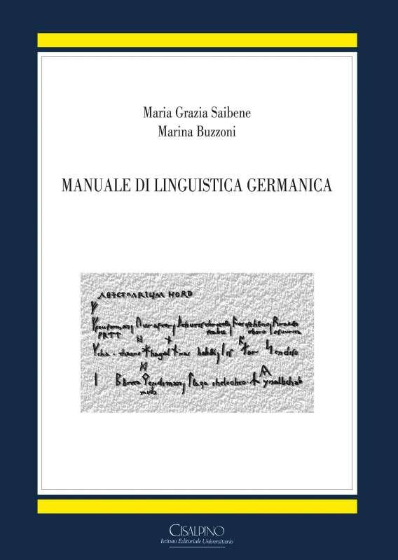 Manuale di Linguistica Germanica, di Maria Grazia Saibene e Marina Buzzoni