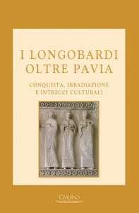 I Longobardi oltre Pavia