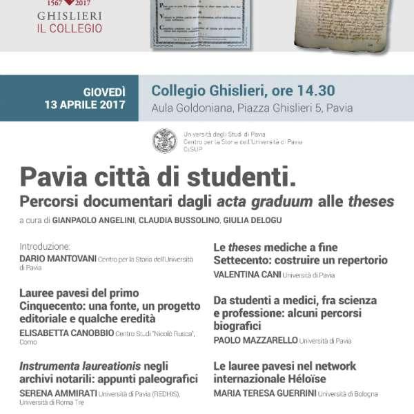 Pavia città di studenti. Percorsi documentari dagli acta graduum alle theses