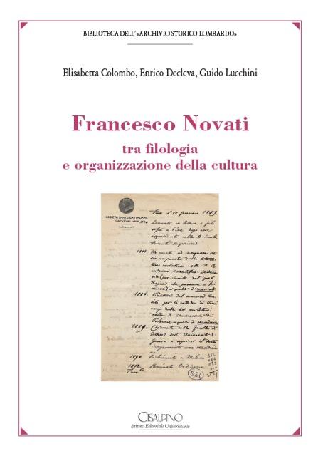 Francescp-Novati-filologia-organizzazione-cultura-Colombo-Decleva-Lucchini-Biblioteca-Archivio-Storico-Lombardo