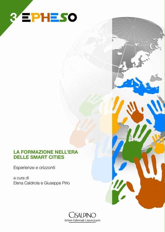 La formazione nell'era delle smart cities. Esperienze e orizzonti